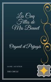 Les Cinq Filles De Mrs Bennet Orgueil Et Pr Jug S