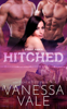 Vanessa Vale - Hitched artwork