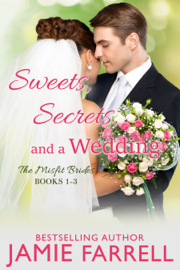 Sweets, Secrets, and a Wedding: The Misfit Brides Books 1-3 book