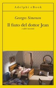 Il fiuto del dottor Jean da Georges Simenon
