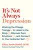 It's Not Always Depression - Hilary Jacobs Hendel