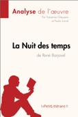 La Nuit des temps de René Barjavel (Analyse de l'oeuvre)