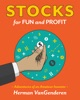 Stocks for Fun and Profit: Adventures of an Amateur Investor