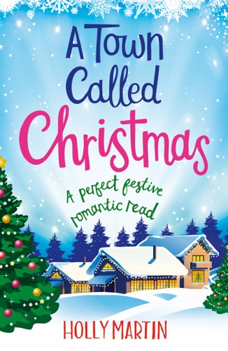 Holly Martin - A Town Called Christmas