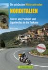 Die Schnsten Motorradrouten Norditalien 11 Top Touren Von Piemont Und Ligurien Bis In Die Toskana