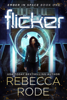 Rebecca Rode - Flicker  artwork