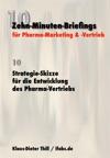 Strategie-Skizze Fr Die Entwicklung Des Pharma-Vertriebs