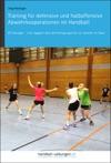 Training Fr Defensive Und Halboffensive Abwehrkooperationen Im Handball