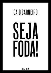 Download Seja foda!