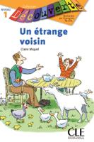Un étrange voisin - Niveau 1 - Lecture Découverte - Ebook