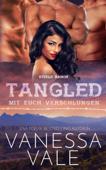 Tangled – mit euch verschlungen
