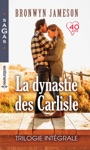 La Dynastie Des Carlisle  Trilogie Intgrale