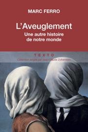 LAVEUGLEMENT - UNE AUTRE HISTOIRE DE NOTRE MONDE