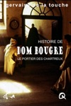Dom Bougre Portier Des Chartreux