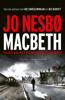 Jo Nesbø - Macbeth kunstwerk