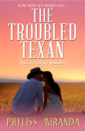 The Troubled Texan - Phyliss Miranda book summary