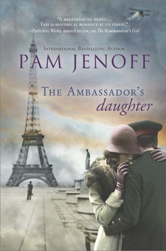 Pam Jenoff - The Ambassador's Daughter