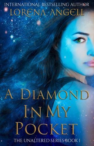 A Diamond in My Pocket - Lorena Angell - Lorena Angell