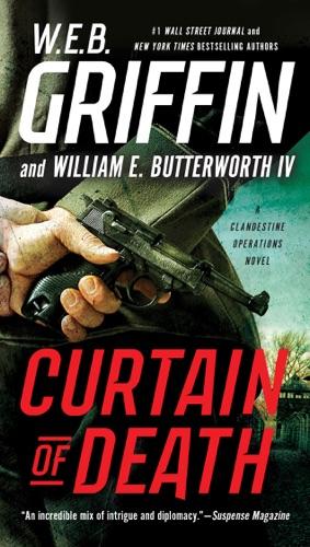 W. E. B. Griffin & William E. Butterworth IV - Curtain of Death