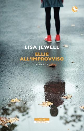 Lisa Jewell - Ellie all'improvviso