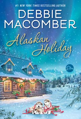 Alaskan Holiday - Debbie Macomber book