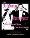 The 300 PM Secret