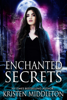 Kristen Middleton - Enchanted Secrets  artwork