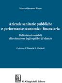 Aziende sanitarie pubbliche e performance economico-finanziaria