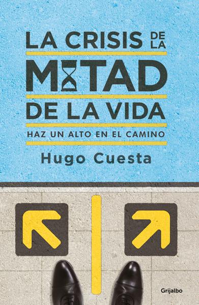 La crisis de la mitad de la vida por Hugo Cuesta