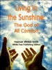 Living In The Sunshine: The God Of All Comfort