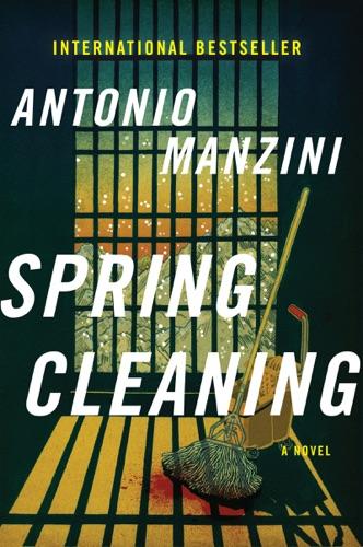 Antonio Manzini - Spring Cleaning