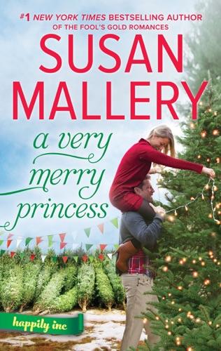 Susan Mallery - A Very Merry Princess