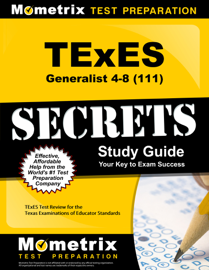 TExES (111) Generalist 4-8 Exam Secrets Study Guide