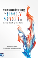 David Hernandez - Encountering the Holy Spirit in Every Book of the Bible artwork