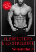 Il Prescelto e Lo Stregone