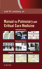 Clinical Practice Manual for Pulmonary and Critical Care Medicine - Judd Landsberg MD