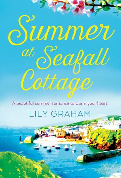 Summer at Seafall Cottage - Lily Graham book cover