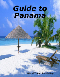 Guide to Panama