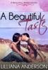 A Beautiful Taste (Beautiful Series, Book 6)