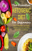 The Essential Ketogenic Diet For Beginners
