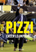 Pizzi: Creer lo imposible