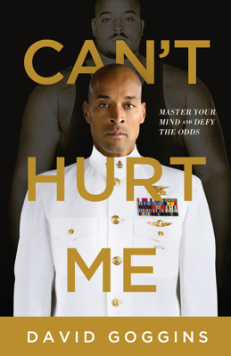 David Goggins - Can't Hurt Me book
