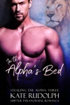In The Alphas Bed A Shifter Paranormal Romance
