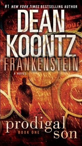 Dean Koontz & Kevin J. Anderson - Frankenstein: Prodigal Son