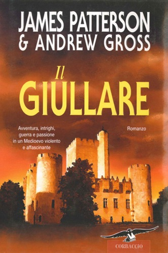 James Patterson & Andrew Gross - Il giullare