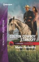 Colton Cowboy Standoff