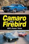 Camaro  Firebird - GMs Power Twins