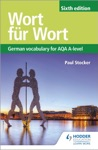 Wort Fr Wort Sixth Edition German Vocabulary For AQA A-level