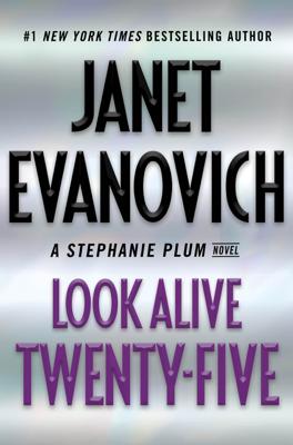 Look Alive Twenty-Five - Janet Evanovich book