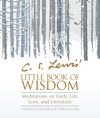 C S Lewis Little Book Of Wisdom
